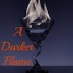 A Darker Flame: Reigning King