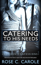catering-to-his-needs-by-rose-c-carole